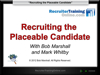 WEBINAR: Recruiting the Placeable Candidate