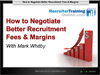 WEBINAR: How to Negotiate Better Fees & Margins