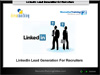 Webinar: LinkedIn Lead Generation for Recruiters