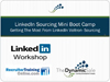 Webinar Replay: LinkedIn Sourcing Mini BootCamp